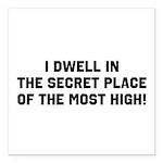 """The Secret Place Square Car Magnet 3"""" X 3&quo"""