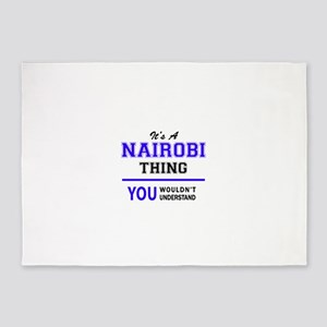 It's NAIROBI thing, you wouldn't un 5'x7'Area Rug