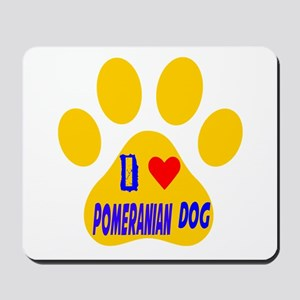 I Love Pomeranian Dog Mousepad