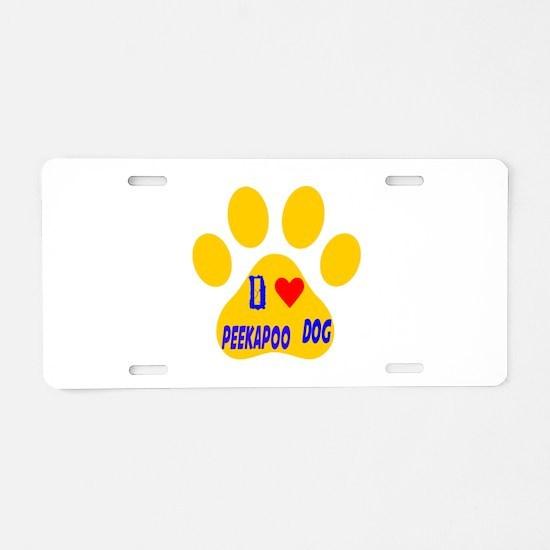 I Love Peekapoo Dog Aluminum License Plate
