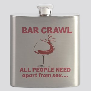 Bar Crawl All People Need Apart from sex... Flask