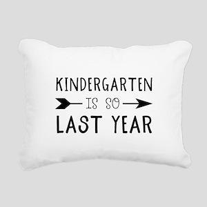 So Last Year - Kindergar Rectangular Canvas Pillow