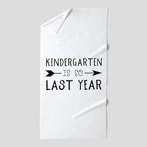 So Last Year - Kindergarten Beach Towel