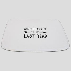 So Last Year - Kindergarten Bathmat