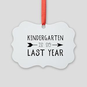 So Last Year - Kindergarten Picture Ornament