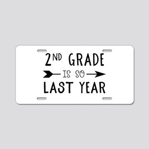 So Last Year - 2nd Grade Aluminum License Plate