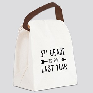So Last Year - 5th Grade Canvas Lunch Bag