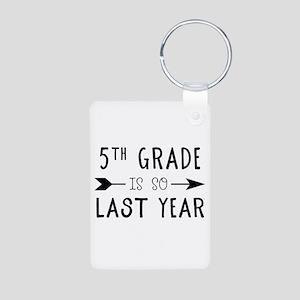So Last Year - 5th Grade Keychains