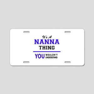 It's NANNA thing, you would Aluminum License Plate