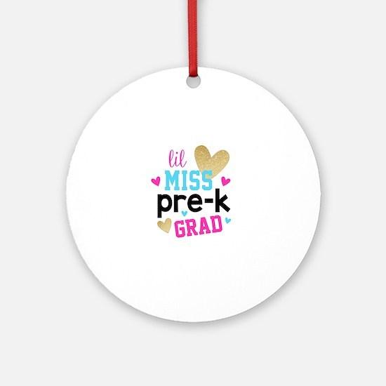 Lil Miss Pre-K Grad Round Ornament