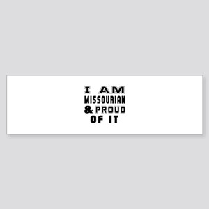 I Am Missourian Sticker (Bumper)
