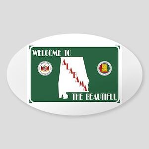 """Welcome to Alabama The Beautiful"" Sticker (Oval)"