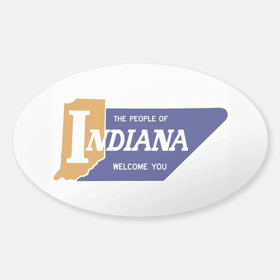 """The People of Indiana Welcome You"" Sticker (Oval)"