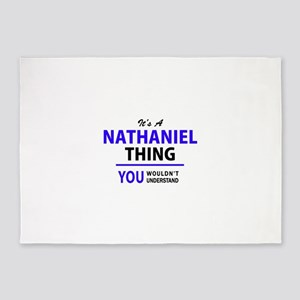 It's NATHANIEL thing, you wouldn't 5'x7'Area Rug