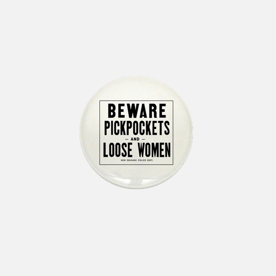 Beware Pickpockets and Loose Women, LA Mini Button