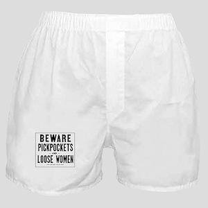 Beware Pickpockets and Loose Women, L Boxer Shorts