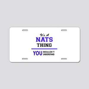 It's NATS thing, you wouldn Aluminum License Plate