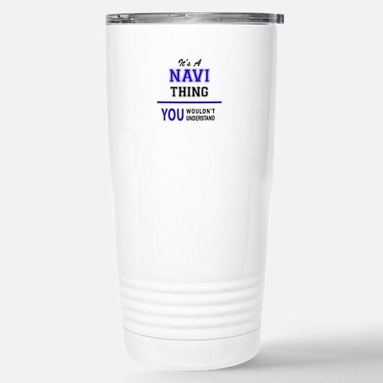 It's NAVI thing, you wo Stainless Steel Travel Mug