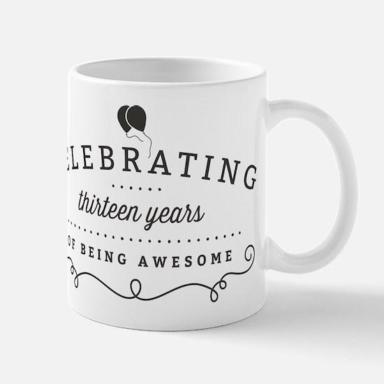 Celebrating Thirteen Years Mugs