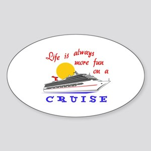 More Fun On A Crusie Sticker