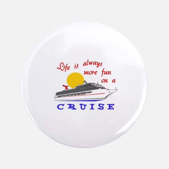 More Fun On A Crusie Button