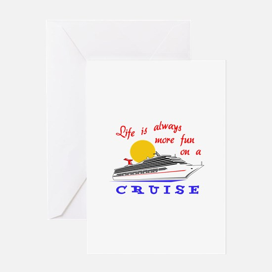More Fun On A Crusie Greeting Cards