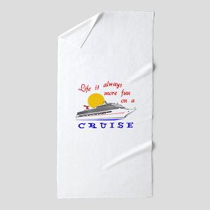 More Fun On A Crusie Beach Towel