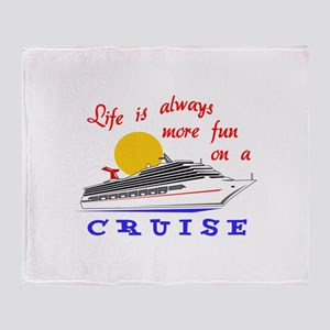 More Fun On A Crusie Throw Blanket