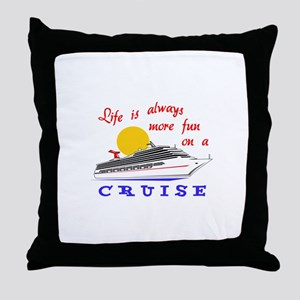 More Fun On A Crusie Throw Pillow