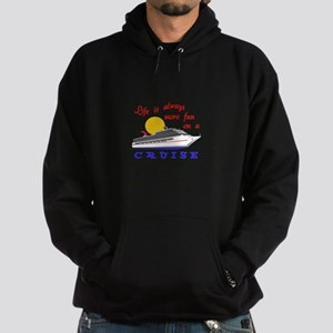 More Fun On A Crusie Hoodie