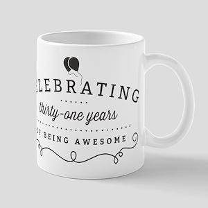 Celebrating Thirty-One Years Mugs