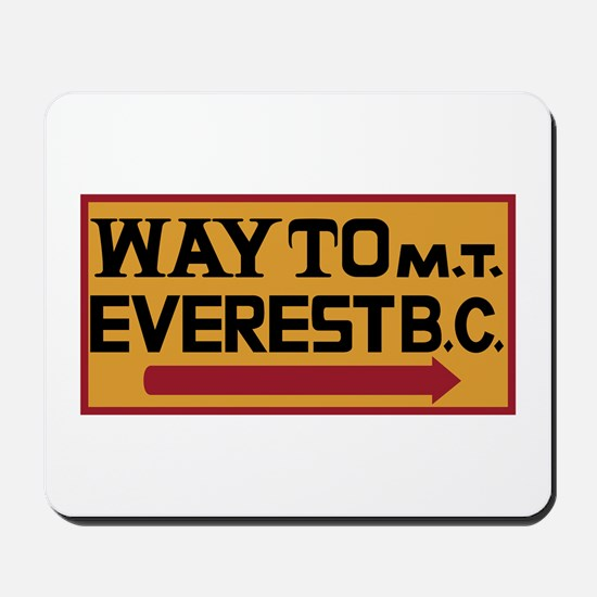 Way to Mt. Everest B. C., Nepal Mousepad