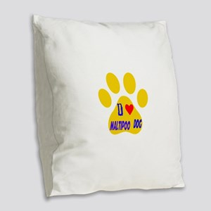I Love Maltipoo Dog Burlap Throw Pillow
