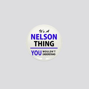 It's NELSON thing, you wouldn't unders Mini Button