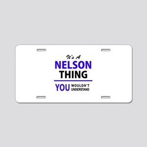 It's NELSON thing, you woul Aluminum License Plate