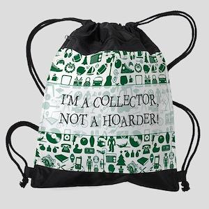 I'M A COLLECTOR... Drawstring Bag