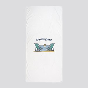 God is good Beach Towel