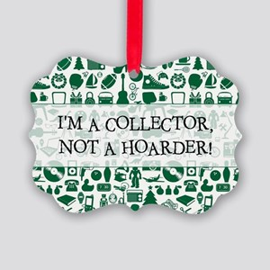 I'M A COLLECTOR... Picture Ornament