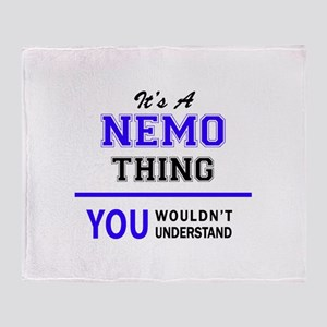 It's NEMO thing, you wouldn't unders Throw Blanket