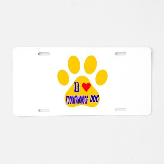 I Love Kooikerhondje Dog Aluminum License Plate