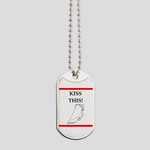 kiss this Dog Tags