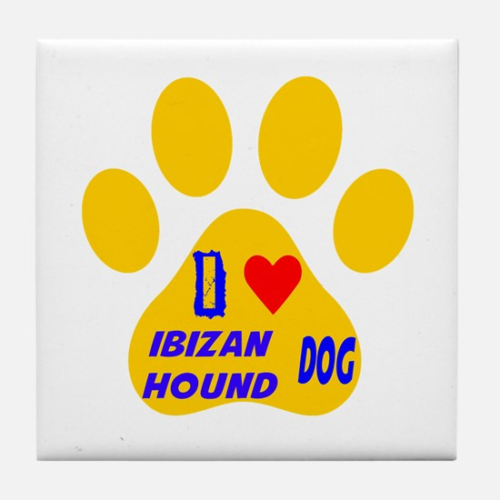 I Love Ibizan Hound Dog Tile Coaster