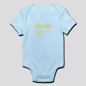GREYSON thing, you wouldn't understand ! Body Suit