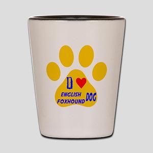 I Love English Foxhound Dog Shot Glass
