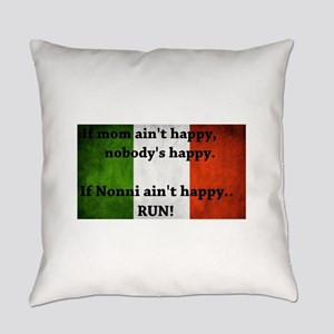 If mom ain't happy Everyday Pillow