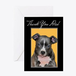 Thank You Dad Pitbull Greeting Cards