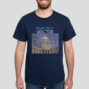 Madison, the left coast of Wisconsin Dark T-Shirt
