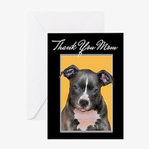 Thank You Mom Pitbull Greeting Cards