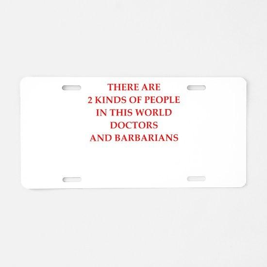 doctor Aluminum License Plate
