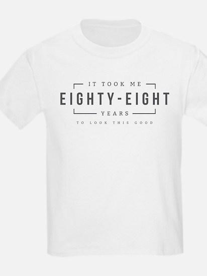 Took Me Eighty Eight Years T-Shirt
